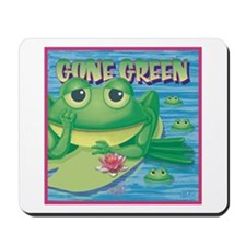 Gone Green Mousepad