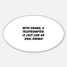 Obama's Oral Enema Oval Decal