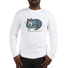 Whatever Cat Long Sleeve T-Shirt