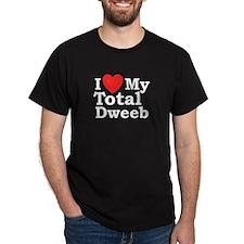 I Love My Total Dweeb Black T-Shirt