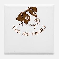dog are family Tile Coaster