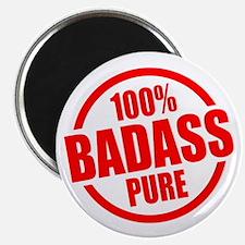 100% Pure BADASS Magnet