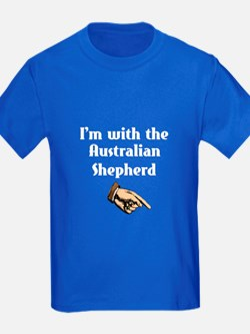 I'm with Australian Shepherd T