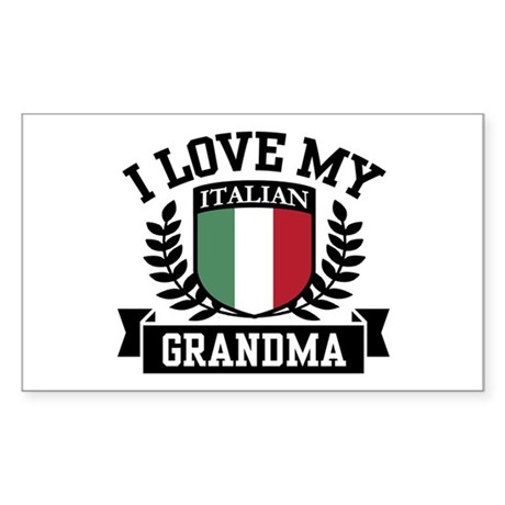 I Love My Italian Grandma Rectangle Sticker