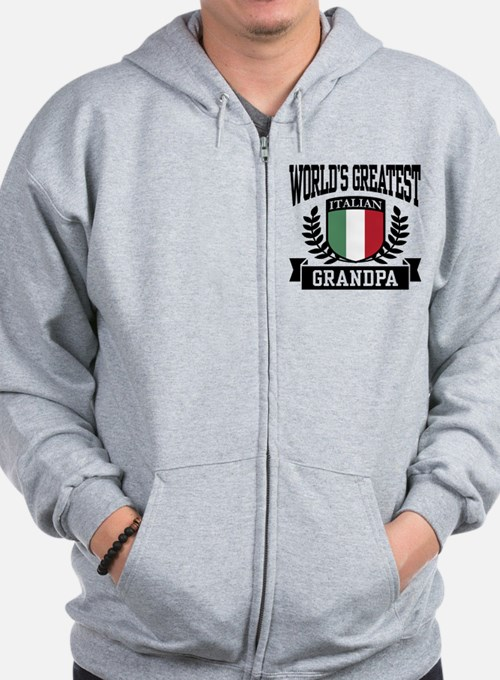 World's Greatest Italian Grandpa Zip Hoody