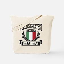 World's Greatest Italian Grandpa Tote Bag