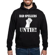 Bad Spellers Hoodie