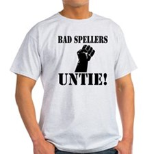 Bad Spellers T-Shirt