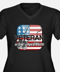 Veteran is how I spell Hero Women's Plus Size V-Ne