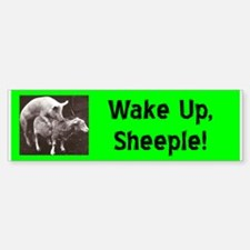 """""""Wake Up Sheeple"""" Bumper Bumper Bumper Sticker"""