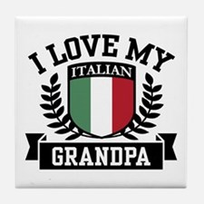 I Love My Italian Grandpa Tile Coaster