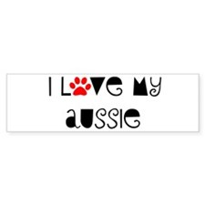 I Love my Aussie Bumper Bumper Sticker