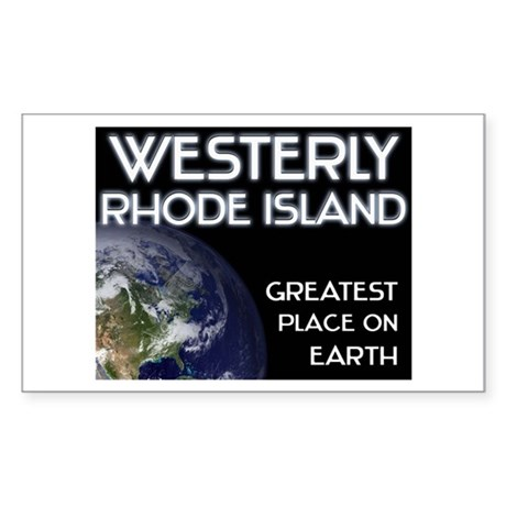 westerly rhode island - greatest place on earth St
