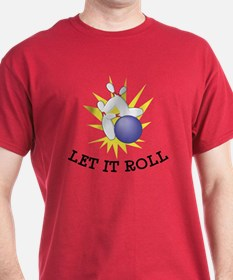 Let It Roll Bowling T-Shirt