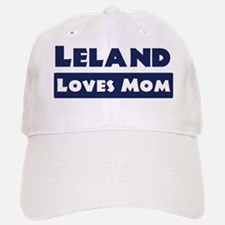Leland Loves Mom Baseball Baseball Cap