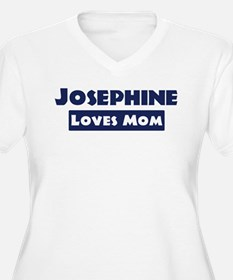 Josephine Loves Mom T-Shirt