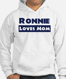 Ronnie Loves Mom Hoodie