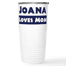 Joana Loves Mom Travel Mug