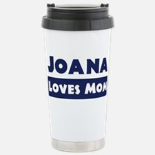 Joana Loves Mom Travel Mug