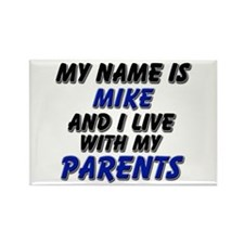 my name is mike and I live with my parents Rectang