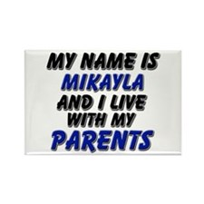 my name is mikayla and I live with my parents Rect
