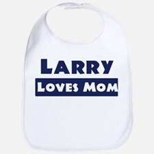 Larry Loves Mom Bib
