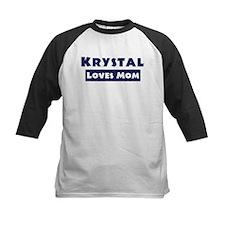 Krystal Loves Mom Tee