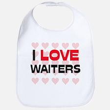 I LOVE WAITERS Bib
