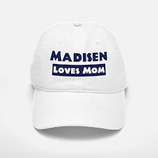 Madisen Loves Mom Baseball Baseball Cap