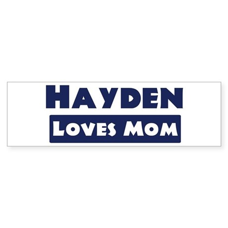 Hayden Loves Mom Bumper Sticker