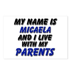 my name is micaela and I live with my parents Post