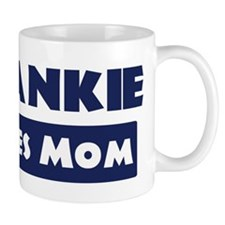 Frankie Loves Mom Mug