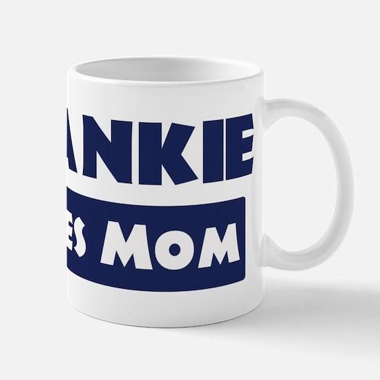 Frankie Loves Mom Mug