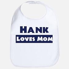 Hank Loves Mom Bib