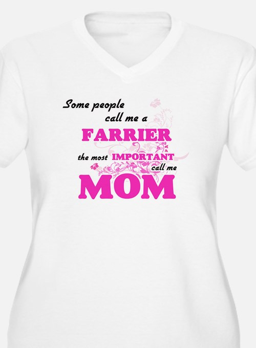 Some call me a Farrier, the most Plus Size T-Shirt