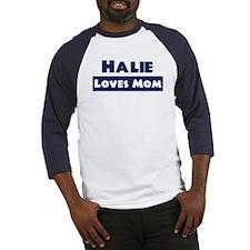 Halie Loves Mom Baseball Jersey