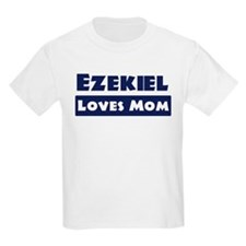Ezekiel Loves Mom T-Shirt