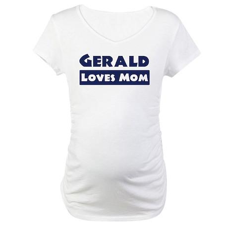 Gerald Loves Mom Maternity T-Shirt