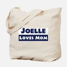 Joelle Loves Mom Tote Bag