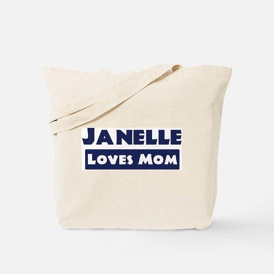 Janelle Loves Mom Tote Bag