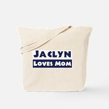 Jaclyn Loves Mom Tote Bag