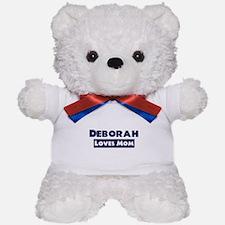 Deborah Loves Mom Teddy Bear