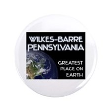 wilkes-barre pennsylvania - greatest place on eart