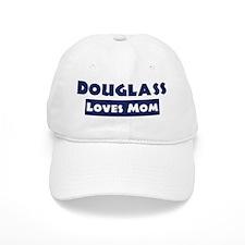 Douglass Loves Mom Baseball Cap