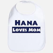 Hana Loves Mom Bib