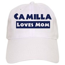 Camilla Loves Mom Baseball Cap