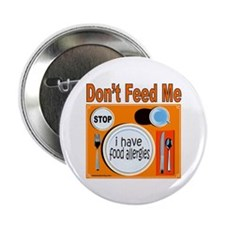 """DON'T FEED ME 2.25"""" Button (100 pack)"""