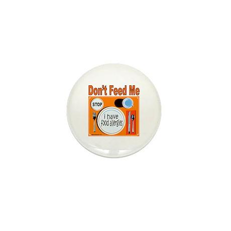 DON'T FEED ME Mini Button