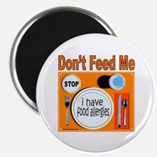 DON'T FEED ME Magnet