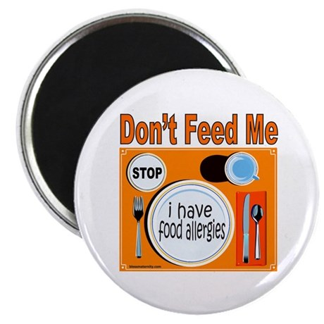 """DON'T FEED ME 2.25"""" Magnet (100 pack)"""